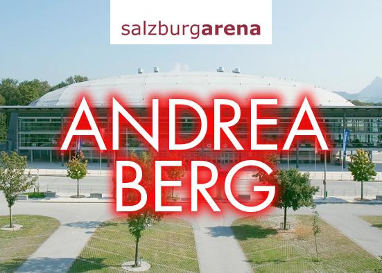 Salzburg-Cityguide - Event - www_salzburgarena_andreaberg.jpg