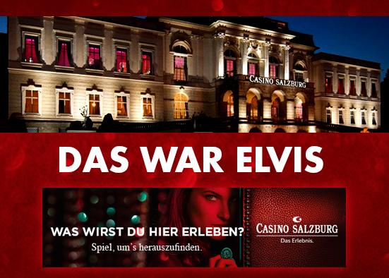 Salzburg-Cityguide - Newsfoto - www_casino_s_daswarelvis.jpg